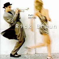 Purchase Rick Braun - Full Stride