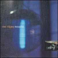 Purchase Stan Ridgway - Mosquitos