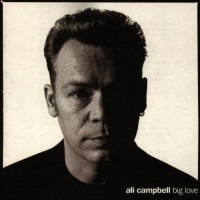 Purchase Ali Campbell - Big Love