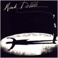 Purchase Mink DeVille - Where Angels Fear To Tread