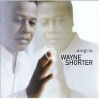 Purchase Wayne Shorter - Alegria