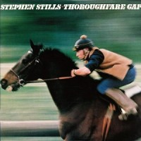 Purchase Stephen Stills - Thoroughfare Gap