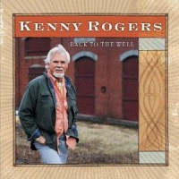 Purchase Kenny Rogers - Back To The Well