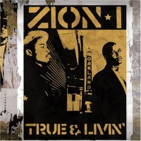 Purchase Zion I - True And Livin'