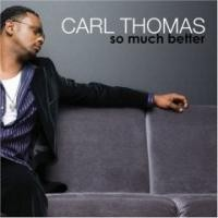 Purchase Carl Thomas - So Much Better