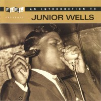 Purchase Junior Wells - An Introduction to Junior Wells