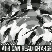 Purchase African Head Charge - Vision Of A Psychedelic Africa