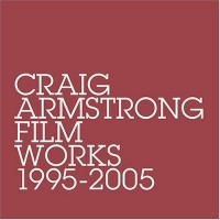 Purchase Craig Armstrong - Film Works 1995-2005