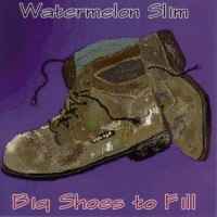 Purchase Watermelon Slim - Big Shoes To Fill