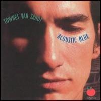 Purchase Townes Van Zandt - Acoustic Blue