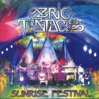 Purchase Ozric Tentacles - Sunrise Festival