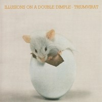 Purchase Triumvirat - Illusions On A Double Dimple