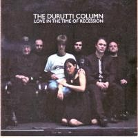 Purchase The Durutti Column - Love In The Time Of Recession