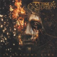 Purchase Echoes of Eternity - As Shadows Burn