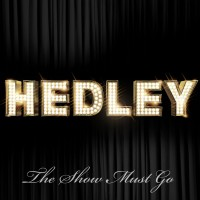 Purchase Hedley - The Show Must Go