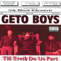 Purchase Geto Boys - Till Death Do Us Part
