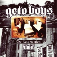 Purchase Geto Boys - The Resurrection