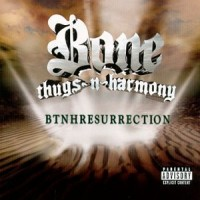 Purchase Bone Thugs-N-Harmony - BTNHResurrection