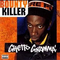 Purchase Bounty Killer - Ghetto Gramma