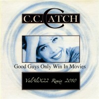 Purchase C. C. Catch - Good Guys Only Win In Movies (CDS)