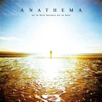Purchase Anathema - We're Here Because We're Here