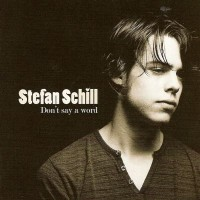 Purchase Stefan Schill - Don't Say a Word