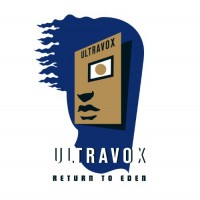Purchase Ultravox - Return To Eden CD1