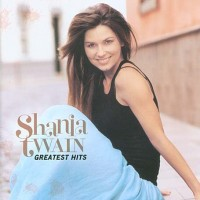 Purchase Shania Twain - Greatest Hits