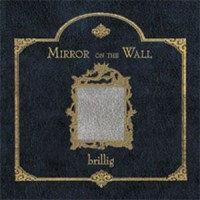 Purchase brillig - Mirror On The Wall