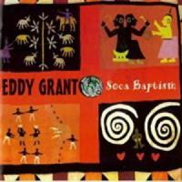 Purchase Eddy Grant - Soca Baptism