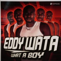 Purchase eddy wata - What A Boy (CDS)