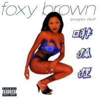 Purchase Foxy Brown - Chyna Doll
