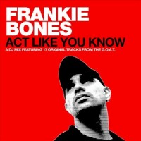 Purchase Frankie Bones - Act Like You Know