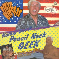 Purchase Fred Blassie - Nothin' But A Pencil Neck Geek