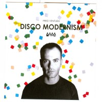 Purchase Fred Ventura - Disco Modernism 1983-2008
