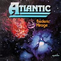 Purchase Frederic Mirage - Atlantic (Vinyl)