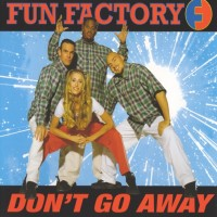 Purchase Fun Factory - Don't Go Away (CDS)