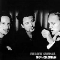 Purchase Fun Lovin' Criminals - 100% Colombian