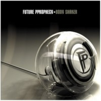 Purchase Future Prophecy - Body Shaker