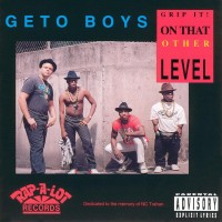 Purchase Geto Boys - Grip It! On That Other Level