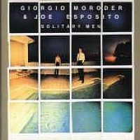 Purchase Giogio Moroder & Joe Esposito - Solitary Men