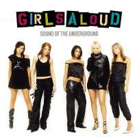 Purchase Girls Aloud - Sound Of The Underground