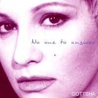 Purchase Gottsha - No One To Answer