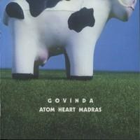Purchase Govinda - Atom Heart Madras