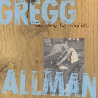 Purchase Gregg Allman - Searching For Simplicity