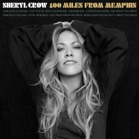 Purchase Sheryl Crow - 100 Miles From Memphis