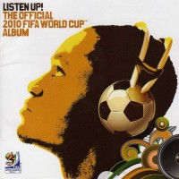 Purchase VA - Listen Up! The Official 2010 FIFA World Cup Album