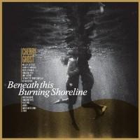 Purchase Cherry Ghost - Beneath This Burning Shoreline