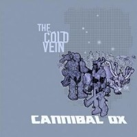 Purchase Cannibal Ox - The Cold Vein