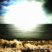 Purchase Epignosis - Still The Waters